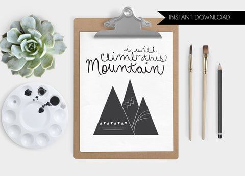 Climb This Mountain Print Download