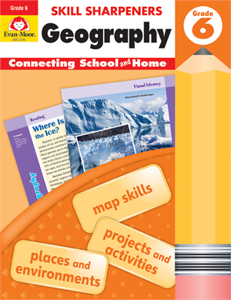Skill Sharpeners: Geography, Grade 6