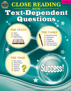 Close Reading with Text-Dependent Questions (Gr. 6)