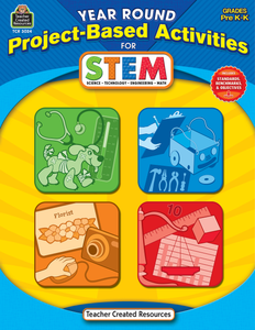 Year Round Project-Based Activities for STEM (PreK_K)