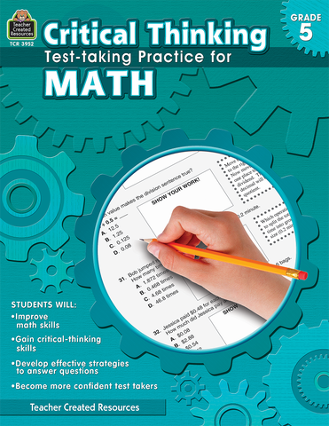 Critical Thinking: Test-taking Practice for Math (Gr. 5)