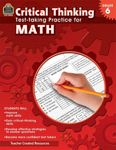 Critical Thinking: Test-taking Practice for Math (Gr. 6)