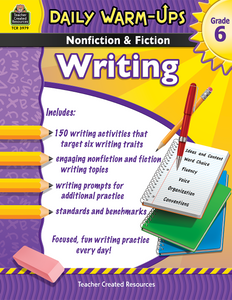 Daily Warm-Ups: Nonfiction & Fiction Writing (Gr. 6)