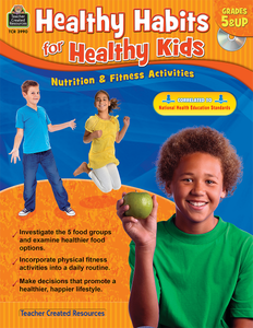 Healthy Habits for Healthy Kids (Gr. 5 & up)
