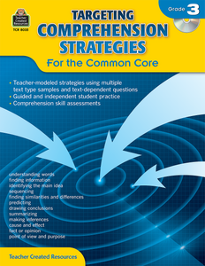 Targeting Comprehension Strategies for the Common Core (Gr. 3)