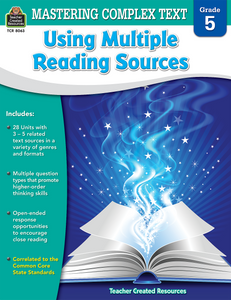 Mastering Complex Text Using Multiple Reading Sources (Gr. 5)