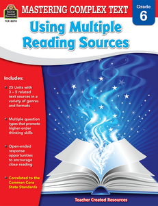 Mastering Complex Text Using Multiple Reading Sources (Gr. 6)
