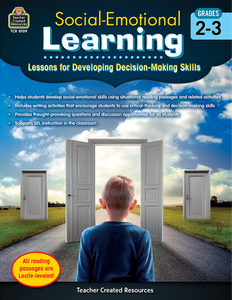 Social-Emotional Learning: Lessons for Developing Decision-Making Skills (Gr. 2_3)