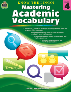 Know the Lingo! Mastering Academic Vocabulary (Gr. 4)