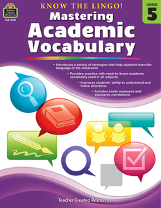 Know the Lingo! Mastering Academic Vocabulary (Gr. 5)