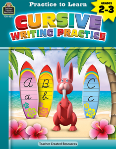 Practice to Learn: Cursive Writing Practice (Gr. 2_3)