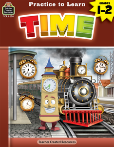 Practice to Learn: Time (Gr. 1_2)