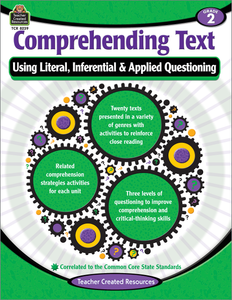 Comprehending Text Using Literal, Inferential & Applied Questioning (Gr. 2)