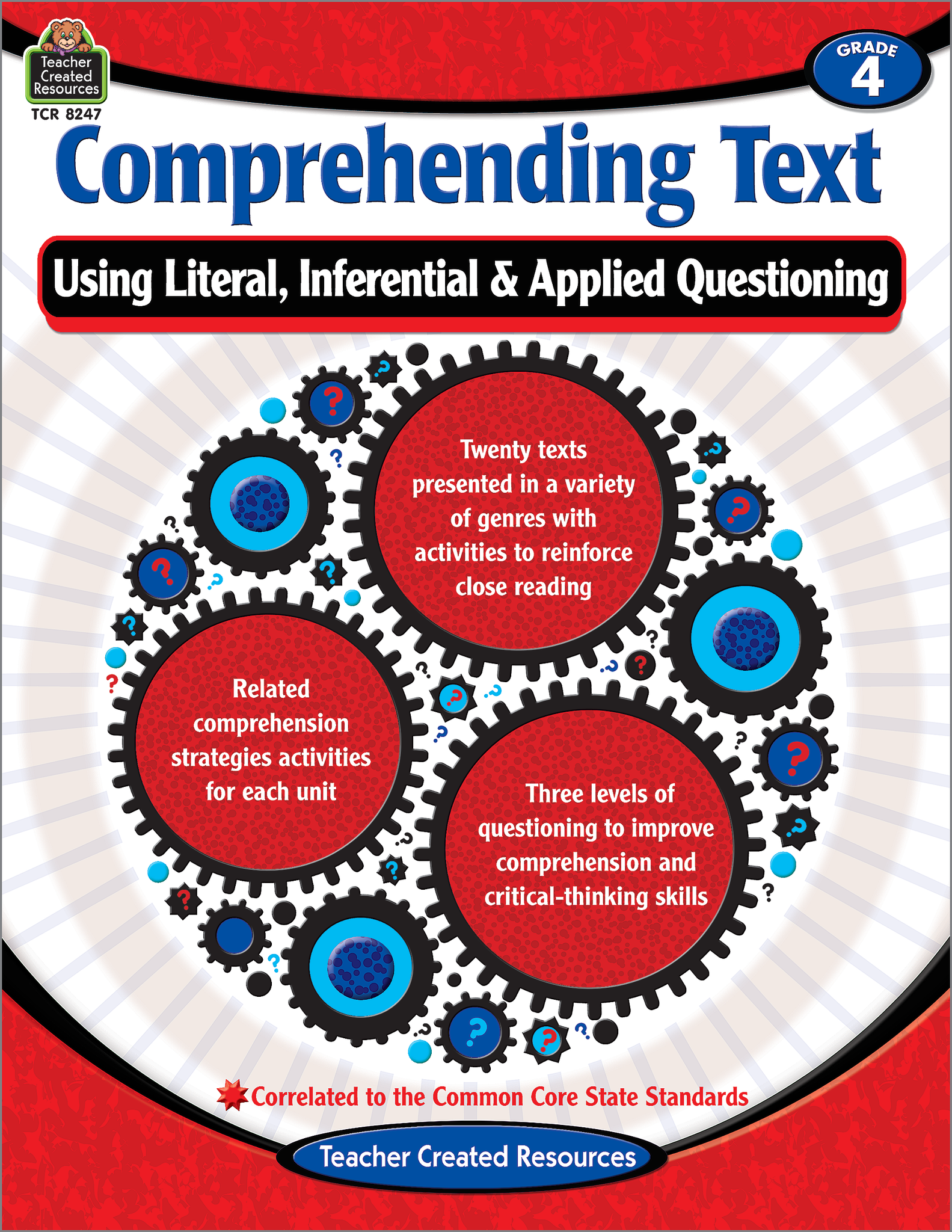 Comprehending Text Using Literal, Inferential & Applied Questioning (Gr. 4)