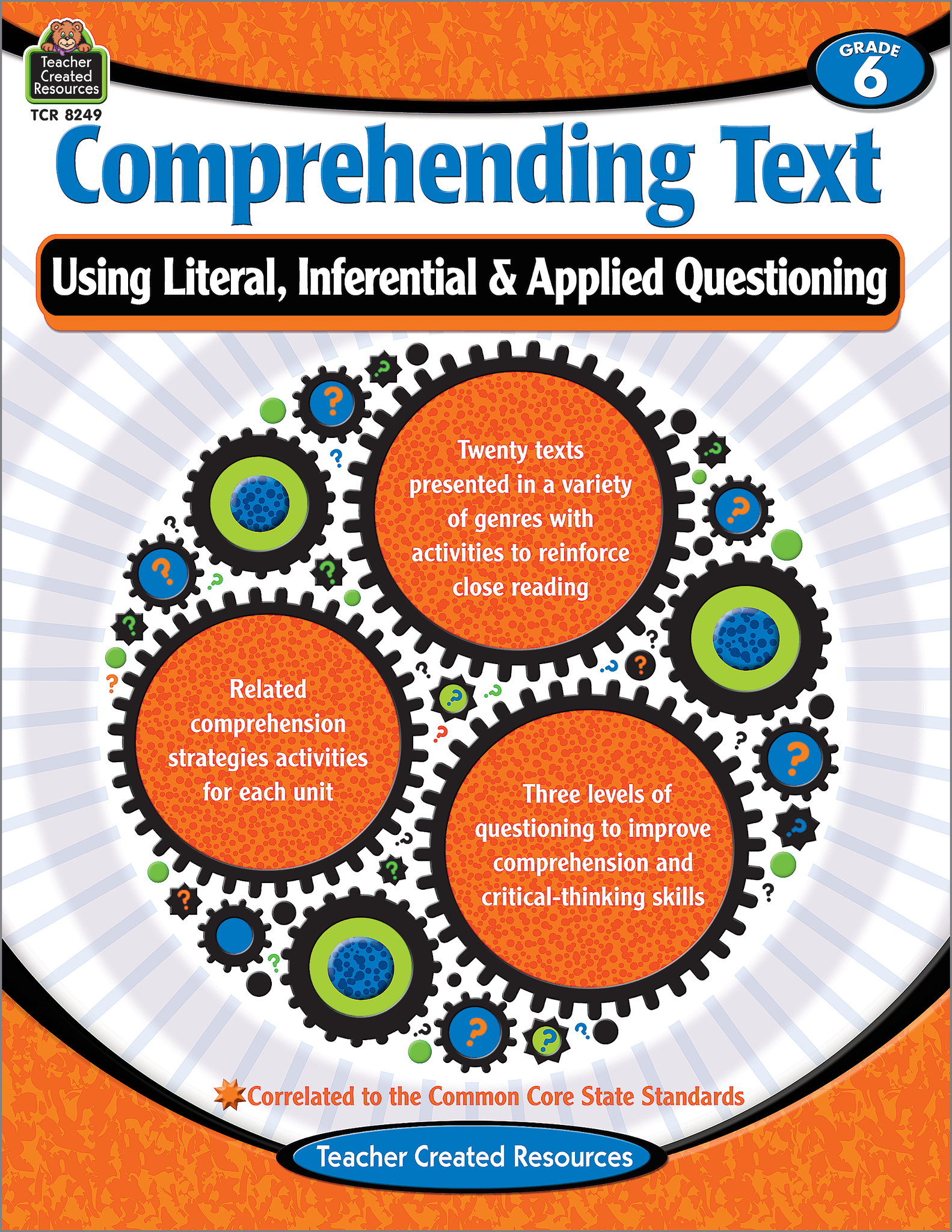 Comprehending Text Using Literal, Inferential & Applied Questioning (Gr. 6)