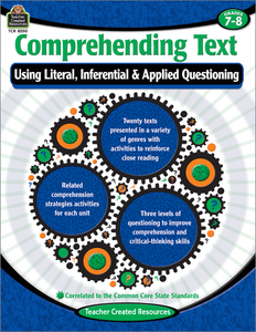 Comprehending Text Using Literal, Inferential & Applied Questioning (Gr. 7_8)