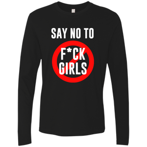 Say No To F*ck Girls Long Sleeve