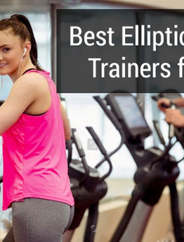 Top 5 best elliptical cross trainers for home use: you must read  to grow your knowledge & take benefit