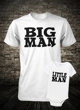 Load image into Gallery viewer, BIG MAN/LITTLE MAN TSHIRT & ONESIE Father/Son Duo T-shirt Set Cedar Hill Country Market