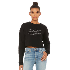 Bella Canvas Cropped Fleeve Long Sleeve Getting Mad Funny Statement Shirt Cedar Hill Country Market