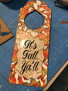 It's Fall Ya'll Doorhanger Cedar Hill Country Market