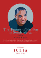 In Conversation Series Ep.1: The Future of Fashion in South Africa with Gavin Rajah
