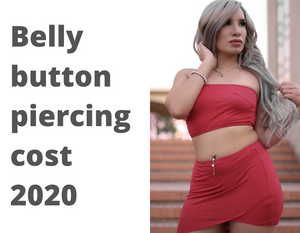 Belly Button Piercing Cost 2020