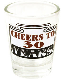 Cheers To 30 Clear Shot Glass