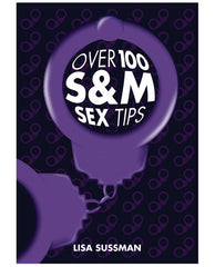 Over 100 S & M Sex Tips