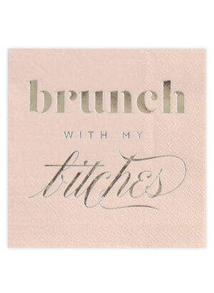 Brunch with my Bitches Cocktail Napkins