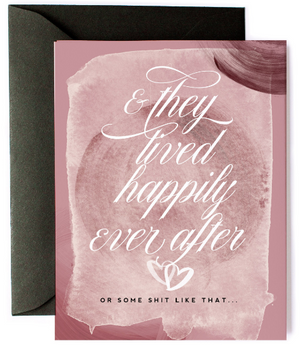 They Lived Happily Ever After Greeting Card