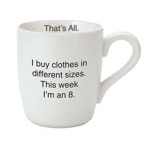 I Buy Clothes Mug