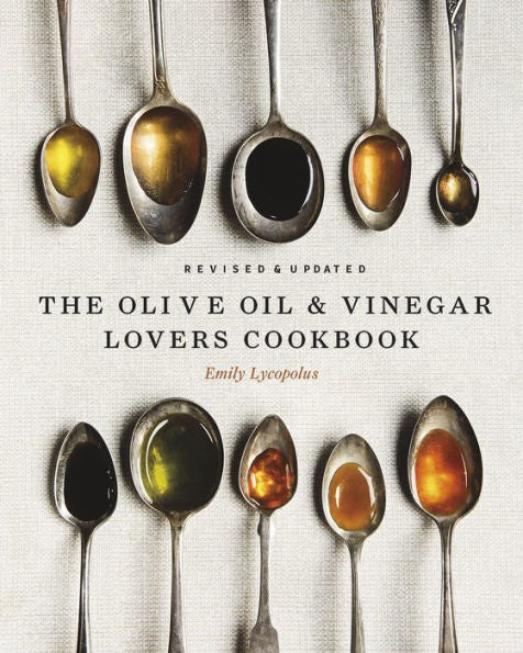 Olive Oil and Vinegar Lovers Cookbook
