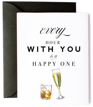 Every Hour With You is a Happy One Greeting Card