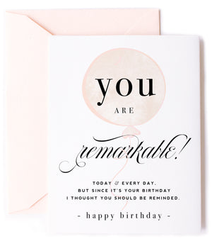 You are Remarkable! Greeting Card