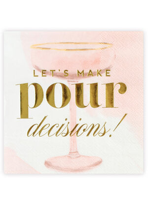 Let's Make Pour Decisions! Cocktail Napkins