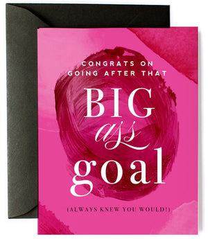Big Ass Goal Greeting Card
