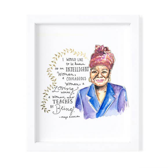 Kimothy Joy - That's What She Said: Maya Angelou - 8x10 Fine Art Print