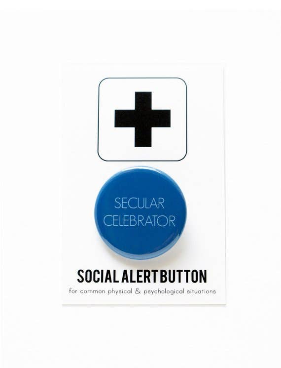 SECULAR CELEBRATOR holiday button