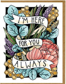 I Am Here For You Always Card