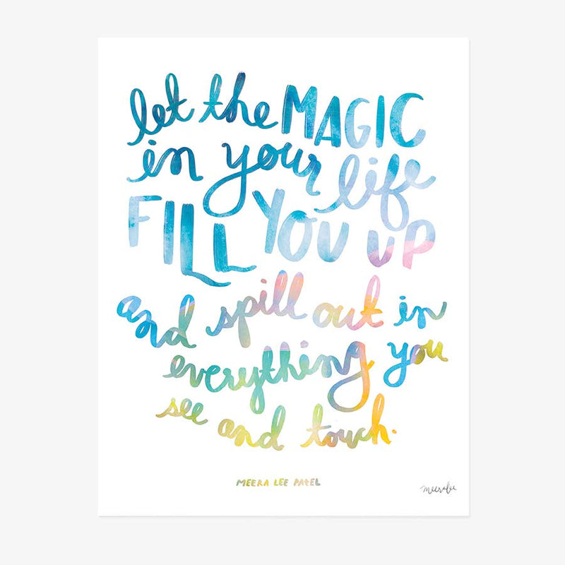 "LET THE MAGIC IN YOUR HEART 8""x10"" Art Print"