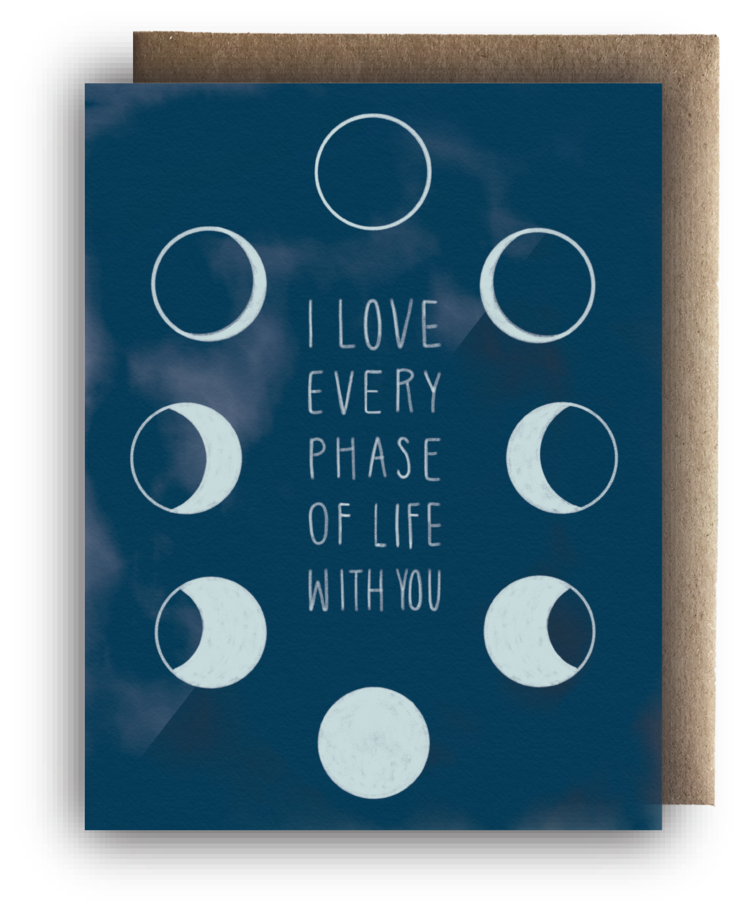 Every Phase Of Life Card