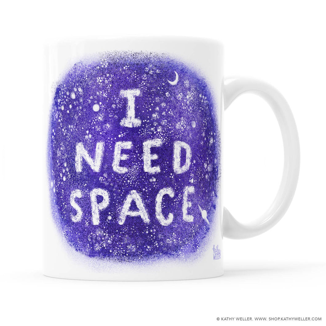 Kathy Weller Art+Ideas - I Need Space Mug
