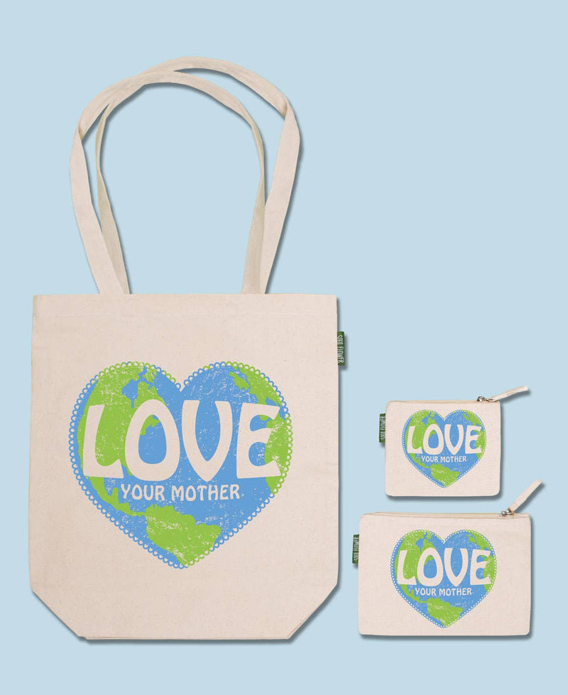 Love Your Mother Eco Tote Bag or  Pouch