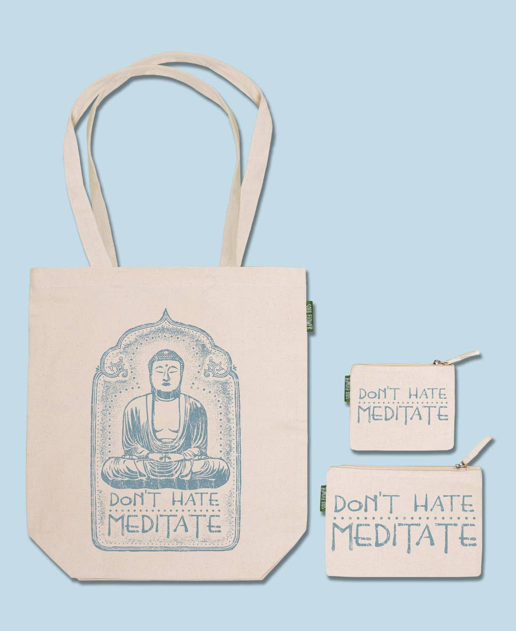 Soul Flower - Don't Hate Meditate Eco Tote & Pouch Set