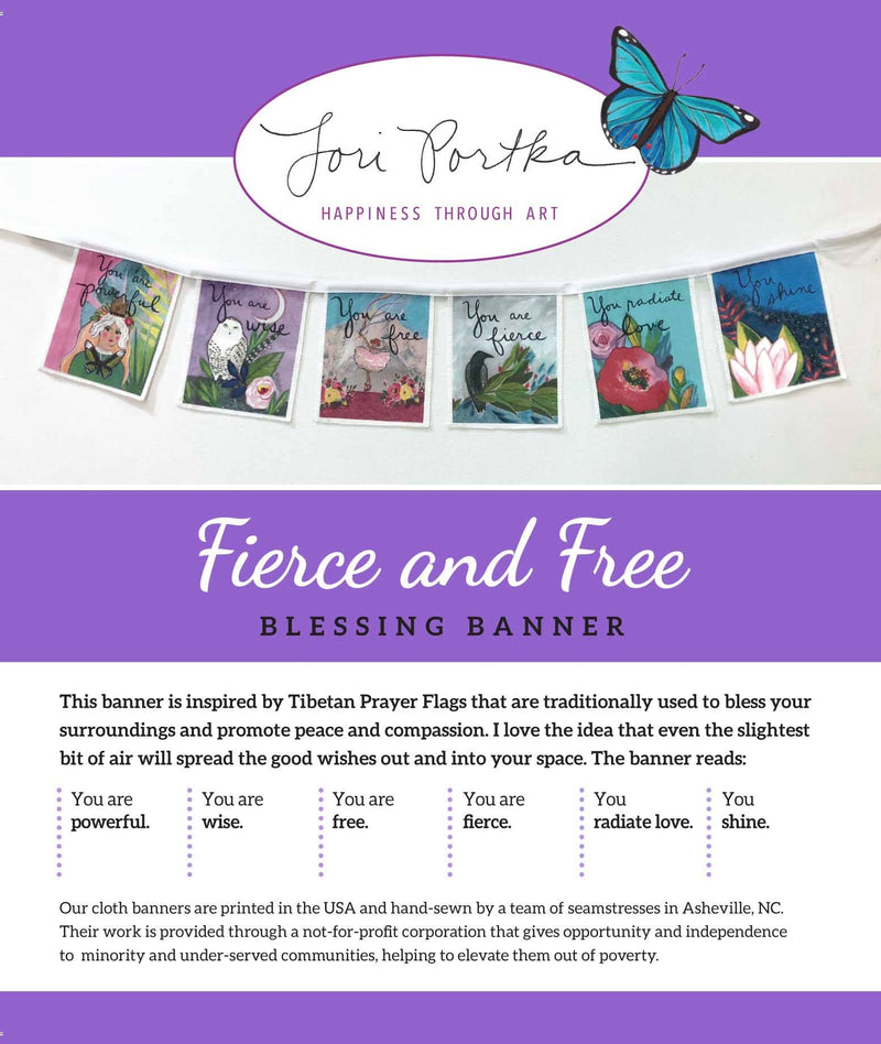 Fierce and Free Cloth Banner