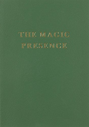 The Magic Presence - Volume Two Soft cover