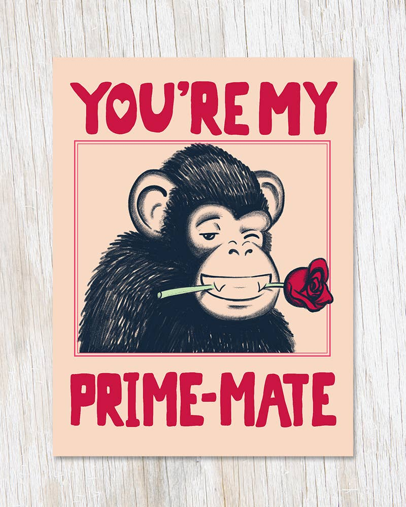 You're My Prime-Mate Greeting Card