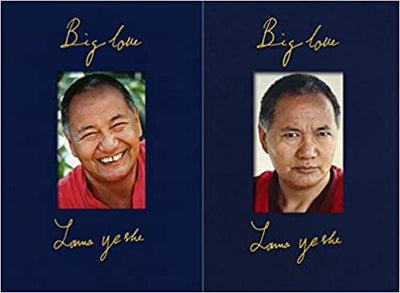 Big Love: The Life and Teachings of Lama Yeshe