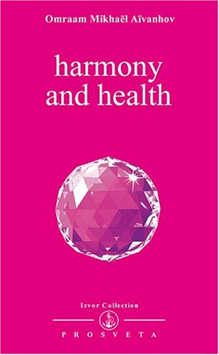 Harmony and Health